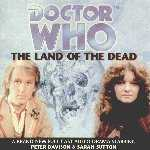 Doctor Who The Land Of The Dead cover image